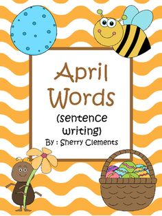 April Words Book (sentence writing) from Dr. Clements' Kindergarten on TeachersNotebook.com -  (27 pages)  - April Words Book (sentence writing) 25 pictures/words to write sentence about - Great for writing centers, literacy centers, work on writing, morning work, homework, independent work, or a mini lesson!