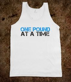 ONE POUND AT A TIME