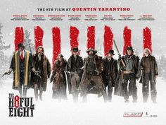 Extra Large Movie Poster Image for The Hateful Eight.    Directed by Quentin Tarantino. With Channing Tatum, Samuel L. Jackson, Kurt Russell, Jennifer Jason Leigh. In post-Civil War Wyoming, bounty hunters try to find shelter during a blizzard but get involved in a plot of betrayal and deception. Will they survive?