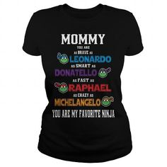 I Love MOMMY YOU ARE MY FAVORITE NINJA TURTLE TSHIRT T-Shirts