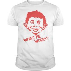MAD What Me Worry Funny T Shirt #mad #funny