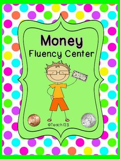 READING LEVEL:  2.5 This money fluency center is on the 2nd grade reading level and is aligned with 1st, 2nd, and 3rd grade Common Core Standards.  Common Core Standards: 1.RFS.3 , 1.RFS.4 , 1.L.2 , 2.RFS.3., 2.RFS.4 , 2.L.2, RF.3.3. , RF.3.4. ,L.3.2.