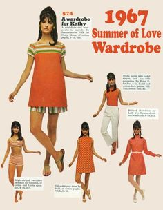 "Summer Of Love Wardrobe ad, 1967.  We used to call that one a ""sack dress"""