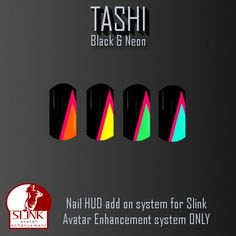 TASHI Black & Neon | We are part of the gird wide hunt called  I <3 My Hunt organized by I <3 My Style this will begin on May 22nd to June 13th and we will have a gift hidden at our store is a Slink hands ONLY nail polish called Black & Neon, make sure to be part of the I <3 My Style group to claim your item.  To join the group