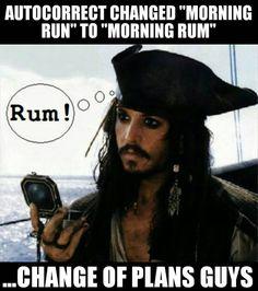 #autocorrect #changed #morningrun #run #morning #rum #changeofplans #guys…