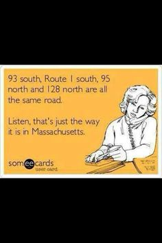 You know your from Massachusetts when....