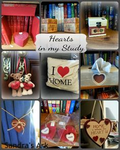 A Collection of Hearts in my Study at Sandra's Ark: I love Hearts - A Dose of Encouragement 28 #Hearts