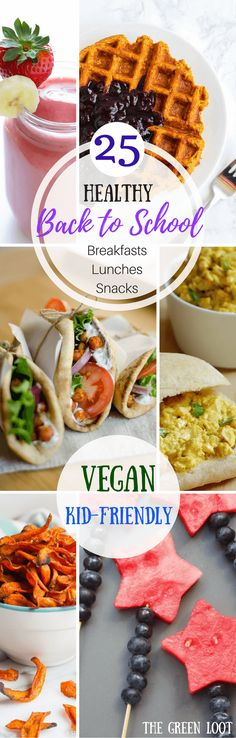 Healthy Vegan Back to School Meals