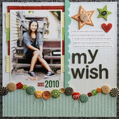 #papercraft #scrapbook #layout    LauraVegas_ButtonMarket_MyWish_blog