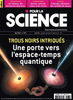 Pour la Science #475 : Trous noirs intriqués