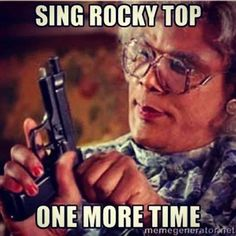 sing rocky top one more time.. GO TIGERS GO