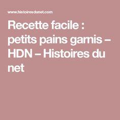 Recette facile : petits pains garnis – HDN – Histoires du net