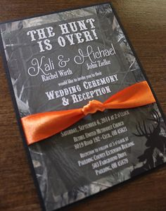 """Camo """"The Hunt is Over"""" Country Wedding Invitation with Orange Ribbon Band and Black Backer on Etsy, $2.20"""