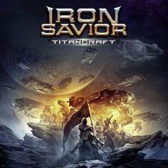 "Iron Savior – ""Titancraft"" http://crestametalica.com/iron-savior-titancraft/ vía @crestametalica"