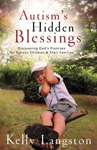 Buy Autism's Hidden Blessings: Discovering God's Promises for Autistic Children & Their Families by Kelly Langston and Read this Book on Kobo's Free Apps. Discover Kobo's Vast Collection of Ebooks and Audiobooks Today - Over 4 Million Titles! Autism Help, Adhd And Autism, Aspergers Autism, Autism Support, Autistic Children, Children With Autism, Autistic People, Autism Books, Autism