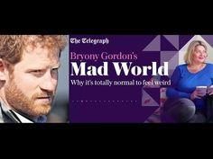(4) Bryony Gordon Mad World: Prince Harry - YouTube