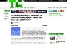 http://techcrunch.com/2013/06/22/stripes-payout-technology-for-collaborative-consumption-startups-now-processing-500k-per-day/ ...   #Indiegogo #fundraising http://igg.me/at/tn5/