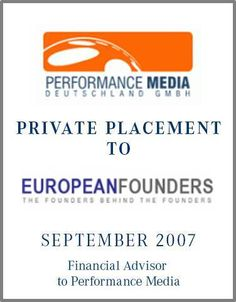 The Performance Media Group  is Germany's leading independent display media company with over 10 billion ad impressions per month. Areas of business are media consulting, media arbitrage and media technology.  Parklane Capital provided sell-side advisory for the search of a top financial investor. Parklane considered the  growth expectations and technological developments and advised Performance Media during negotiations with a selected number of financial investors.