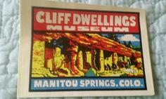 VTG Decal 60's Cliff Dwellings Museum Manitou Springs CO BAXTER LANE CO ~Unused~
