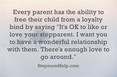 Exactly....and the way my boys love thier step siblings/ they see no step just that they are FAMILY.... No the way things happen isn't always perfect but at some point it isn't about You or me it is only about them!! So very greatful I can call on thier step mom for help or support....or a random silly pic. Co-parenting not a job I asked for but one I got and will always love and treat them like my very own!!