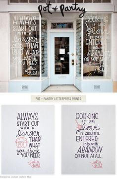 One Good Thing: Letterpress Prints from Pot + Pantry - Home - Creature Comforts Typography Inspiration, Typography Design, Branding Design, Store Design, Web Design, Pop Up Shop, Julia Child Quotes, Cool Store, Awesome Store