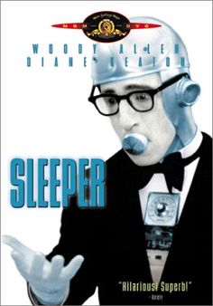 Woody Allen's Sleeper from 1973 - classic comedy