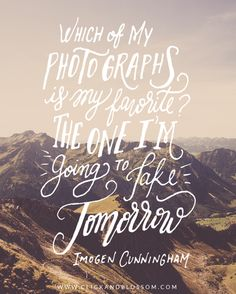 Photography Hand Lettered Quote | Click & Blossom