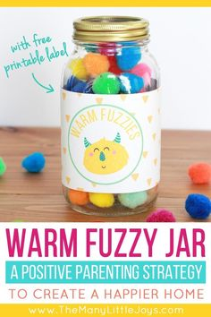 The Warm Fuzzy Jar: a positive parenting strategy to encourage good behavior - The Many Little Joys Discipline Positive, Positive Behavior, Positive Reinforcement Kids, Warm Fuzzy Jar, Act For Kids, Mentally Strong, Raising Kids, Parenting Advice, Gentle Parenting