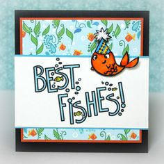 image and sentiment @ http://www.amberink.com/products/best-fishes-wendy-price-win.  Ipaper @ http://www.amberink.com/products/seaweed-paisley-goldfish-blue-tiny