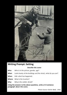 German solider from the east lifts barb wire gate to allow child to reunite with his parents. 6th Grade Writing, Writing Classes, Writing Workshop, Teaching Writing, Writing Help, Writing Skills, Writing Activities, Writing Ideas, Photo Writing Prompts