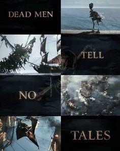 Dead men tell no tales POTC5