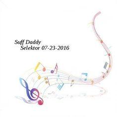 Suff Daddy-Selektor-SAT-07-23-2016-PTC