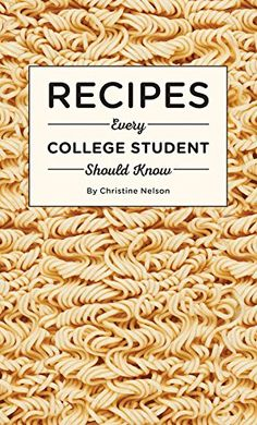 college meals # Easy Recipes for college students Recipes Every College Student Should Know Cookbook Easy College Meals, Easy Recipes For College Students, College Cooking, College Food Recipes, College Food Hacks, College Humor, Easy Meals For One, College Supplies, Frugal Meals