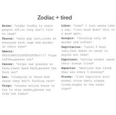 Zodiac Signs When Tired. Taurus Zodiac Sign ♋ *eats pop tart, looks at everyone with murder in their eyes* Le Zodiac, Zodiac Signs Horoscope, Zodiac Posts, Zodiac Memes, Zodiac Star Signs, My Zodiac Sign, Zodiac Horoscope, Zodiac Quotes, Astrology Signs