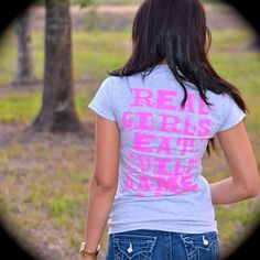 Real Girls Eat Wild Game Tee  Just for Does womens hunting clothes! So cute and fun!