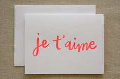 Je T'aime Letterpress Card  Neon by ParrottDesignStudio on Etsy, $5.00