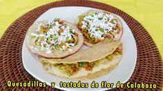Rica receta para preparar quesadillas o tostadas de flor de calabaza. https://youtu.be/fs_-W45X-Ak