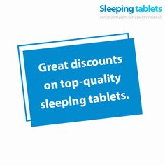 Great discounts on top-quality sleeping tablets.