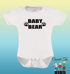 Baby Bear Funny Baby Bodysuit for the Baby or Toddler Tshirt