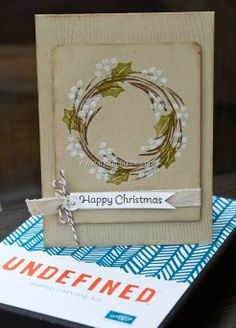 Stampin'Up! Undefined 2 Step Wreath - My many many passions