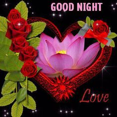 Good Night With Flowers Good night love heart graphic