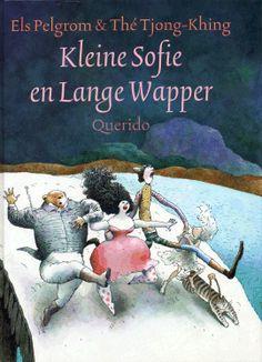Kleine Sophie en Lange Wapper van Els Pelgrom (auteur) en Thé Tjong-Khing (middenbouw)