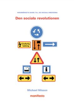 Den sociala revolutionen (Swedish) - Free e-book, social media branding