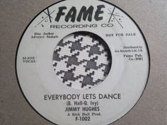 NORTHERN SOUL 45 R&B - Jimmy Hugues - Everibody Lets Dance - FAME RECORDS