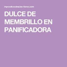 DULCE DE MEMBRILLO EN PANIFICADORA