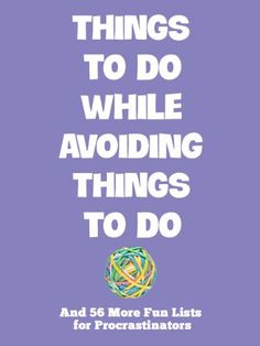 Free Kindle Book For A Limited Time : Things To Do While Avoiding Things To Do: And 56 More Fun Lists for Procrastinators - Countless books through the ages have offered wisdom on how to be more productive. Things To Do While Avoiding Things To Do humorously tackles the flip side of time management with essential lists to make you a proud procrastinator. So, go ahead, take a break from your to do list, and let go for a while.Productive Ways To Spend An Unproductive DayResearch the genealogy o...