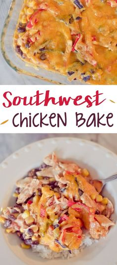 Need a quick weeknight dinner? Try this Southwest Chicken Bake!
