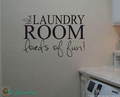 The Laundry Room Loads of Fun Quote Saying Wall Words Lettering Decals Stickers 1075 via Etsy