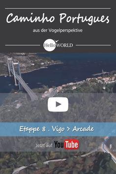 Etappe 7 . Vigo > Arcade: Jakobsweg / Caminho Portugues / Camino Portugues; Porto (Portugal) > Santiago de Compostela (Spanien)