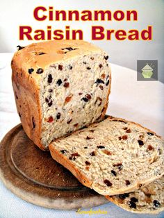 Cinnamon Raisin Bread. A nice easy bread to make, using your bread maker or oven.~ make vegan